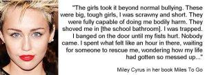 bullied Miley Cyrus
