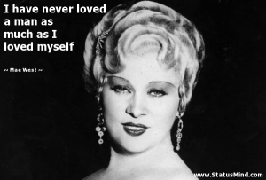 Mae west love herself
