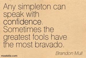 fools with bravado